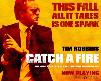 Catch A Fire 002