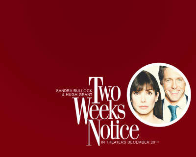 Two Weeks Notice 002