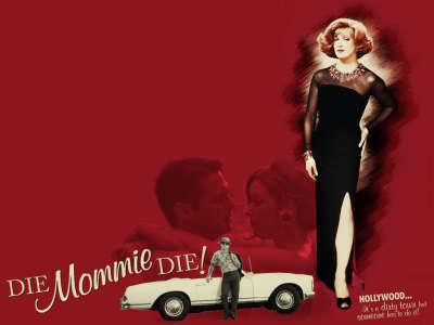 Die Mommie Die 001