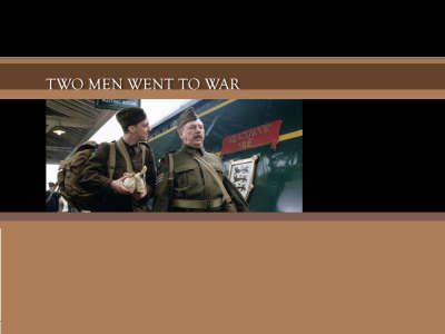Two Men Went To War 002