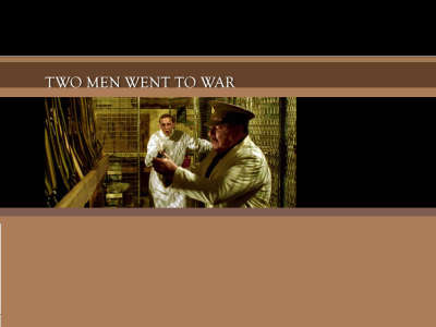 Two Men Went To War 003