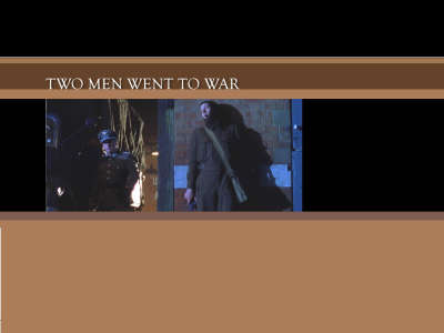 Two Men Went To War 005